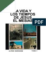 La Vida y Los Tiempos de Jesús El Mesías Tomo 1