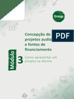 Módulo 3 Como apresentar um projeto na Ancine