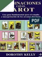 Convinaciones Con El Tarot - Dorothy Kelly.