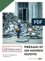 Keyserling Presagi di un mondo nuovo