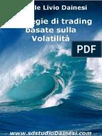 Daniele Livio Dainesi - Strategie Di Trading Basate Sulla Volatilità