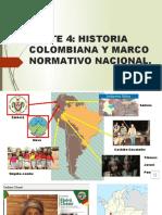 Parte 4-S-historia Colombiana-marco Normativo Nacional