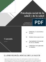 Psicología Social de la Salud y la Salud Mental.