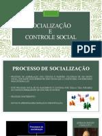 SOCIALIZAÇÃO E PROCESSO SOCIAL