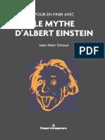 Pour en Finir Avec Le Mythe d'Albert d'Einstein