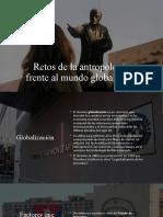 Retos de la antropología frente al mundo globalizado