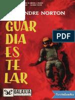 Guardia estelar - Andre Norton