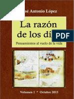López. La razón de los días 1