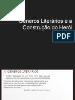 Gêneros Literários e a Construção do Herói
