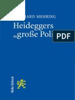 Heidegger, Martin_ Mehring, Reinhard - Heideggers _große Politik_ _ Die Semantische Revolution Der Gesamtausgabe-Mohr Siebeck (2016)