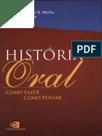 História Oral Como Fazer, Como Pensar by Fabíola Holanda, José Carlos Sebe Bom Meihy (Z-lib.org)