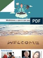 Mindfulness - O Que é e Por Que Praticar - 08.07.2020