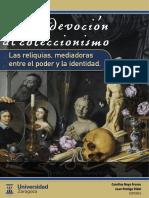 De La Devocion Al Coleccionismo Las Reliquias Mediadoras Entre El Poder y La Identidad