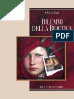 (Etica e bioetica 1) Chiara Lalli - Dilemmi della bioetica-Liguori (2007)
