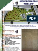 Complejo Cultural Ecologico-Parque de La Cultura Trujillo