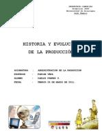 Evolucion e historia de la produccion