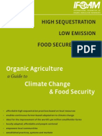Organic Agriculture - a Guide to Climate Change and Food Security