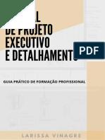 Manual de Projeto Executivo e Detalhamento