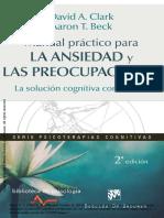 Manual Práctico Para La Ansiedad y Las Preocupaciones. La Solución Cognitiva Conductual
