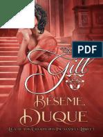 Beseme, Duque (Liga de Caballeros Incasables 5)- Tamara Gill