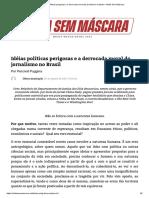 Idéias políticas perigosas e a derrocada moral do jornalismo no Brasil – Mídia Sem Máscara
