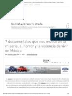 7 documentales que nos muestran la miseria, el horror y la violencia de vivir en México _ Cultura Colectiva - Cultura Colectiva