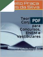 Teoria dos Conjuntos para Concu - Marcello Praca Gomes da Silva