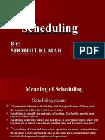 Scheduling 2