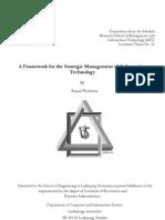 A Framework for the Strategic Management of Information Technology