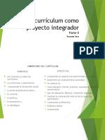 El curriculum como proyecto integrador_Clase II