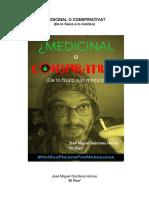 Medicinal o Conspirativa de Lo Fisico a Lo Mistico (1)