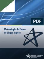 Metodologia de ensino de inglês - Universidade Cruzeiro do SUL - A Sala de Aula de Língua Inglesa e a Formação Para a Cidadania