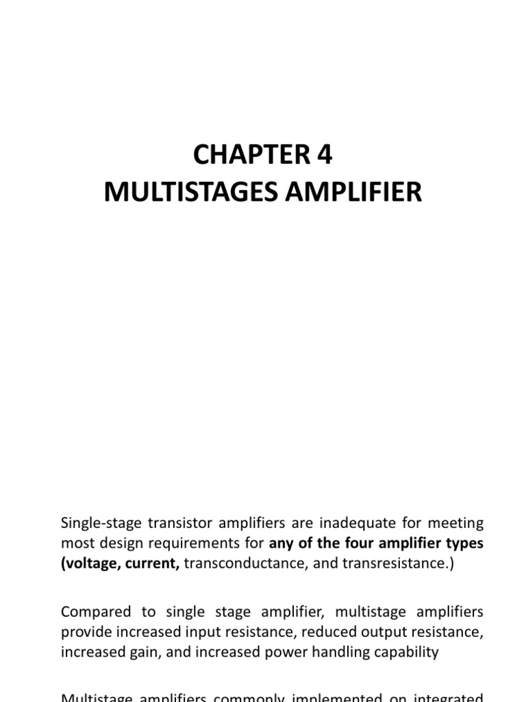 Multistages Amplifier Negative Feedback Transistor Amplifiers