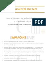 Indicazioni Per Self Tape Cult Milano