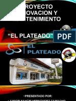 PROYECTO EL PLATEADO