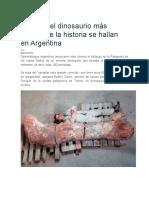 Fósiles del dinosaurio más grande de la historia se hallan en Argentina