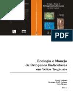 Ecologia e Manejo de Patogenos radiculares em solos tropicais