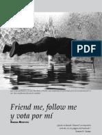 Friend me, follow me y vota por mí