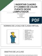 PASO IV insertar cuadro de texto y cambio de color de fuente desde computador