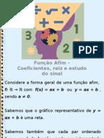 Funcao Afim - Raiz, Coeficientes e Estudo do Sinal