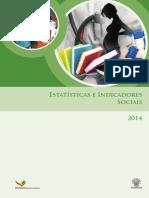 Estatisticas de Indicadores Sociais 2013 - 2014