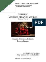 Workshop Mestres  Ciganos Astrais