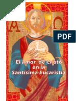 El Amor de Cristo en La Santa Eucaristia