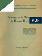 CORFO (1939). Fomento de La Producción de Energía Eléctrica