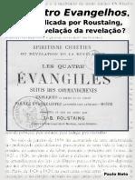 Os Quatro Evangelhos, Obra Publicada Por Roustaing, Seria a Revelação Da Revelação?-eBook