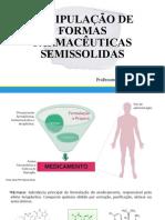 Manipulação de  formas farmacêuticas semissolidas