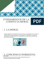 FUNDAMENTOS DE LA CONDUCTA MORAL