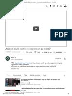 ¿Facebook escucha nuestras conversaciones y lo que decimos_ - YouTube