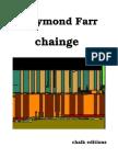 Raymond Farr - chainge