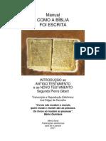 Como a Bíblia foi Escrita, de Pierre Gibert